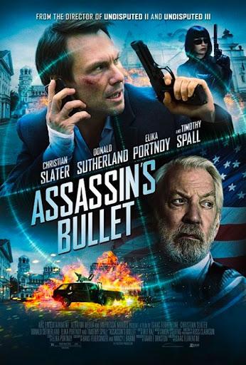ดูหนังออนไลน์ Assassins Bullet ล่าแผนเพชฌฆาตสังหาร